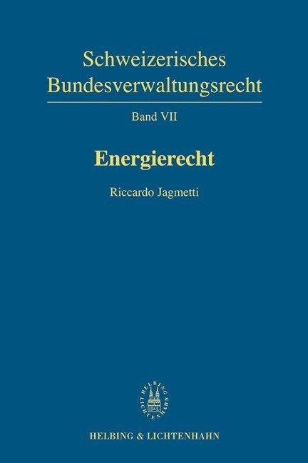 Band VII: Energierecht