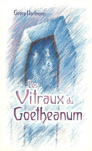 Les Vitraux du Goetheanum