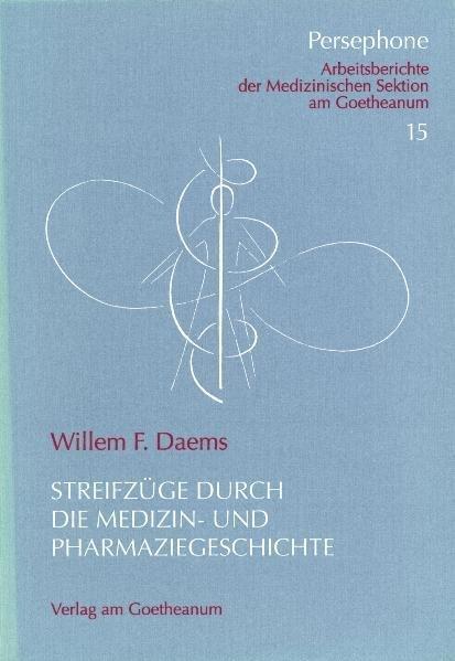 Streifzüge durch die Medizin- und Pharmaziegeschichte