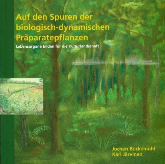 Auf den Spuren der biologisch-dynamischen Präparatepflanzen