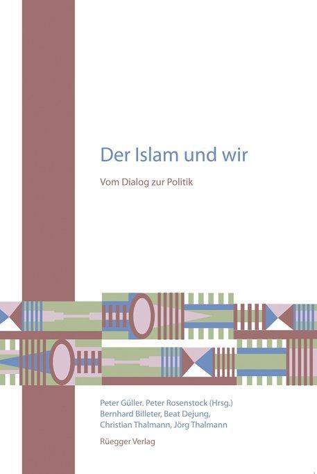 Der Islam und wir