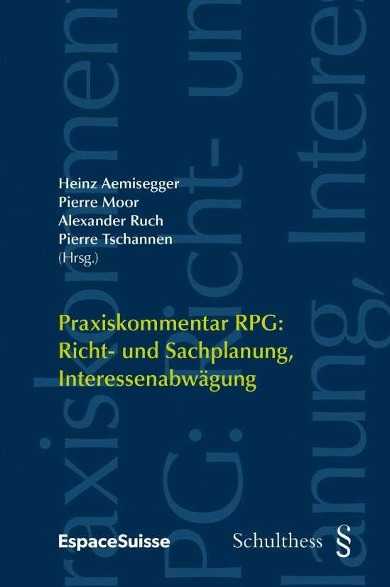 Praxiskommentar RPG: Richt- und Sachplanung, Interessenabwägung
