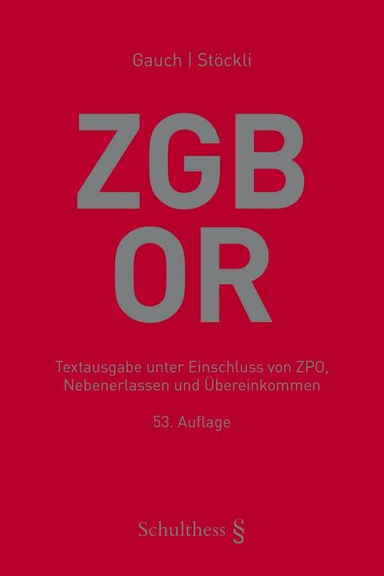 Schweizerisches Zivilgesetzbuch mit Obligationenrecht (ZGB/OR) (PrintPlu§)