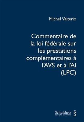 Commentaire de la loi fédérale sur les prestations complémentaires à l'AVS et à l'AI