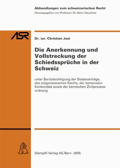 Die Anerkennung und Vollstreckung der Schiedssprüche in der Schweiz