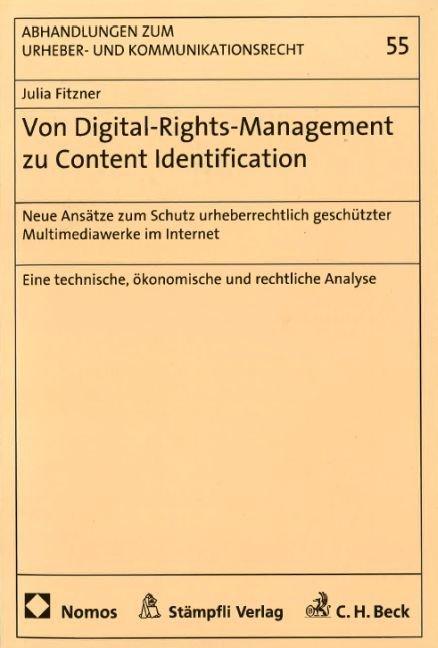 Von Digital-Rights-Management zu Content-Identification