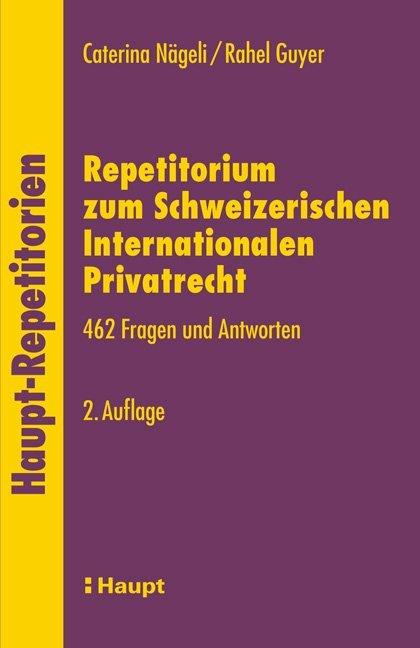 Repetitorium zum Schweizerischen Internationalen Privatrecht