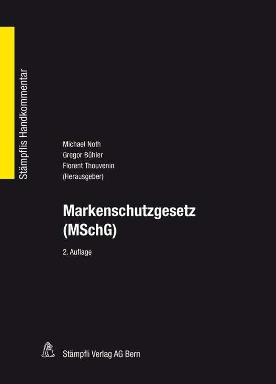 Markenschutzgesetz (MSchG)