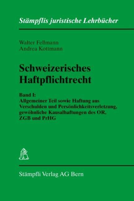 Schweizerisches Haftpflichtrecht