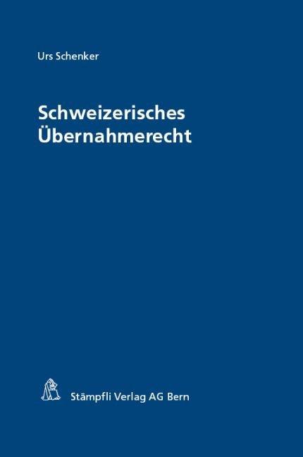 Schweizerisches Übernahmerecht
