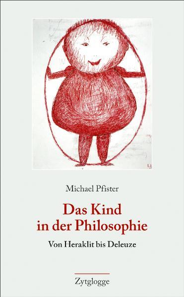 Das Kind in der Philosophie