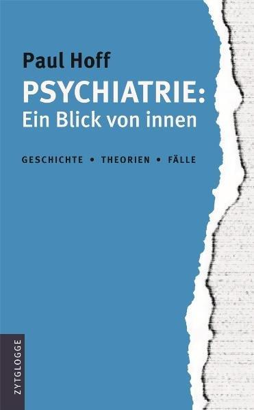 Psychiatrie: Ein Blick von innen