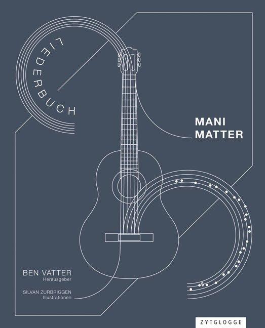 Mani Matter Liederbuch