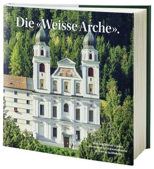 Die «Weisse Arche».