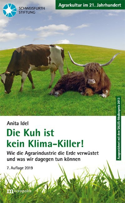 Die Kuh ist kein Klimakiller!