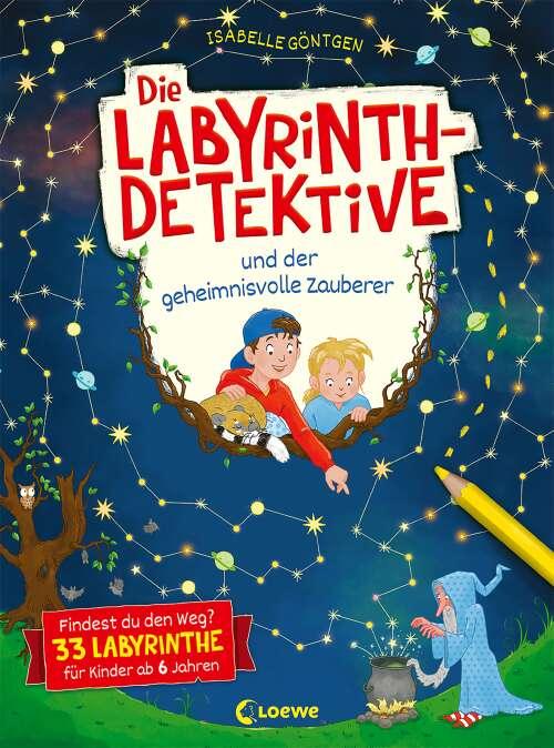 Die Labyrinth-Detektive und der geheimnisvolle Zauberer