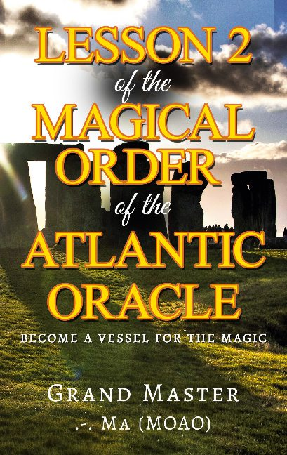 Lesson 2 of the Magical Order of the Atlantic Oracle