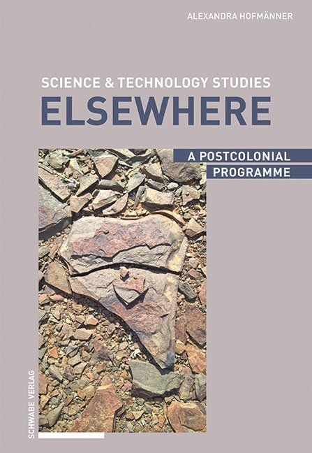 Science & Technology Studies Elsewhere