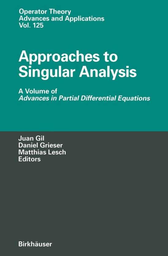 Approaches to Singular Analysis