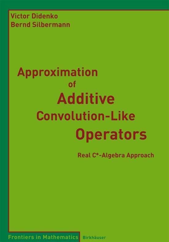 Approximation of Additive Convolution-Like Operators