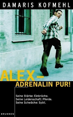 Alex - Adrenalin pur!