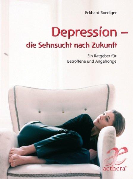 Depression - die Sehnsucht nach Zukunft