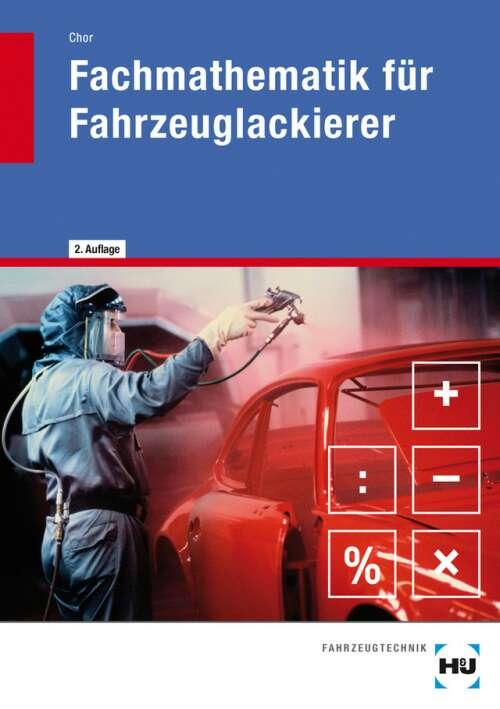 Fachmathematik für Fahrzeuglackierer