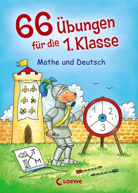 66 Übungen für die 1. Klasse - Mathe und Deutsch