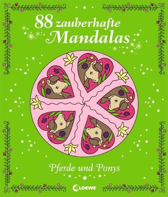 88 zauberhafte Mandalas – Pferde und Ponys