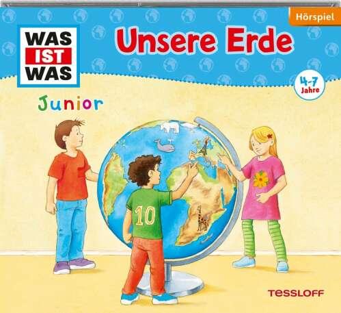 WAS IST WAS Junior Hörspiel: Unsere Erde