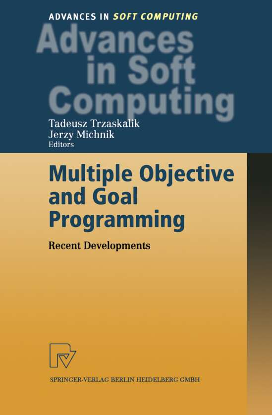 Multiple Objective and Goal Programming