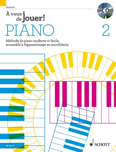 À vous de jouer! PIANO