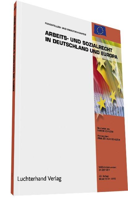 Arbeits- und Sozialrecht in Deutschland und Europa