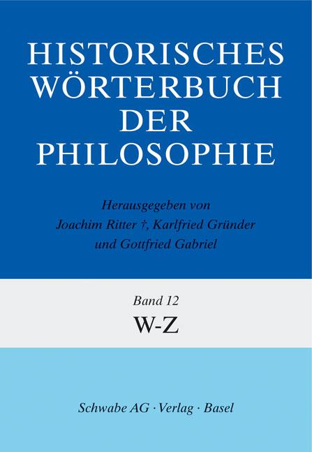Historisches Wörterbuch der Philosophie Gesamtwerk Bd. 1-13 / Historisches Wörterbuch der Philosophie Bd. 12