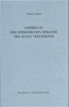 """""""Lehrbuch der hebräischen Sprache des Alten Testaments. Neubearbeitung..."""