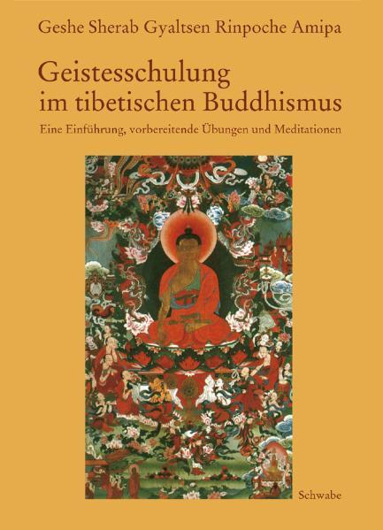 Geistesschulung im tibetischen Buddhismus