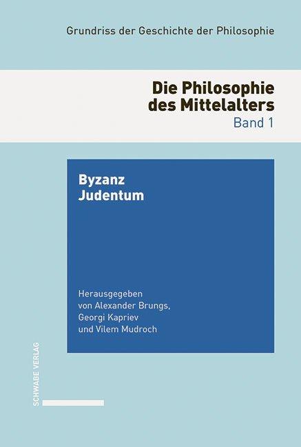 Grundriss der Geschichte der Philosophie. Begründet von Friedrich... / Die Philosophie des Mittelalters.