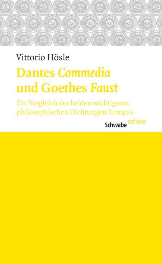Dantes Commedia und Goethes Faust