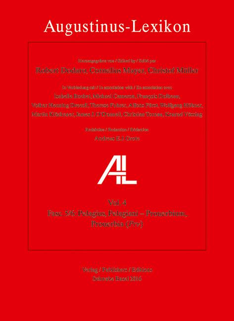 AL - Augustinus-Lexikon / Pelagius, Pelagiani - Prouerbium, Prouerbia (Prv)