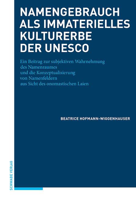 Namengebrauch als immaterielles Kulturerbe der UNESCO