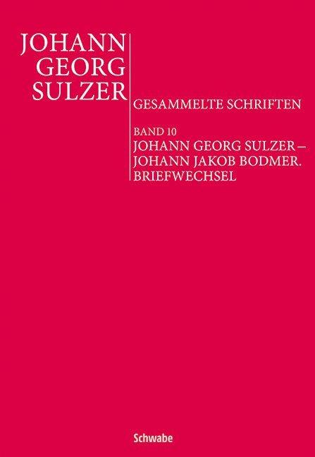 Johann Georg Sulzer – Johann Jakob Bodmer