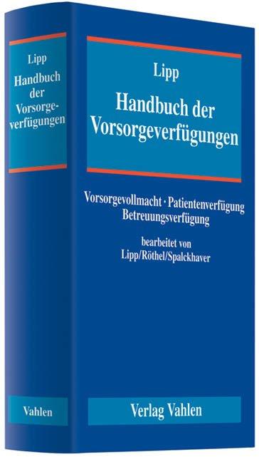 Handbuch der Vorsorgeverfügungen