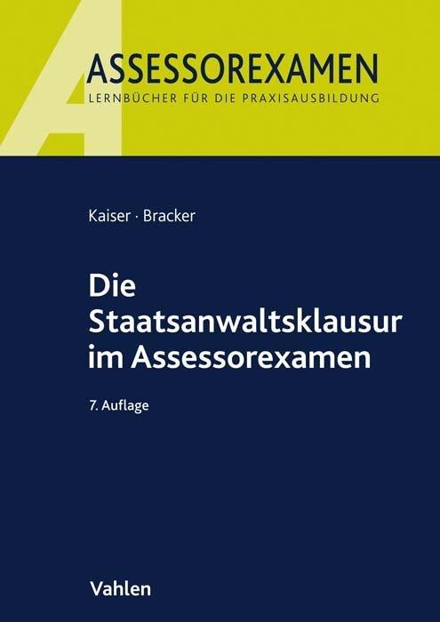 Die Staatsanwaltsklausur im Assessorexamen