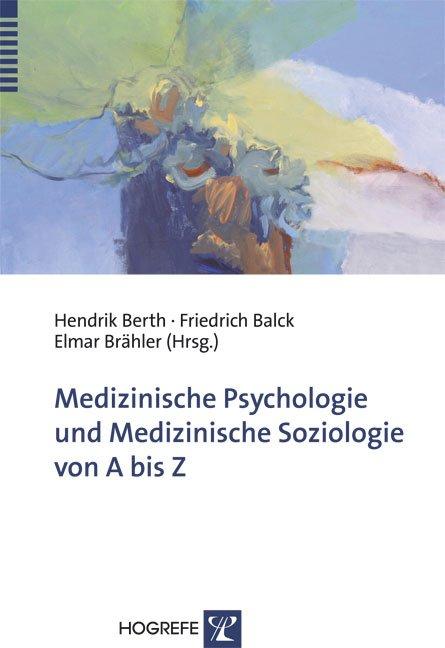 Medizinische Psychologie und Medizinische Soziologie von A bis Z