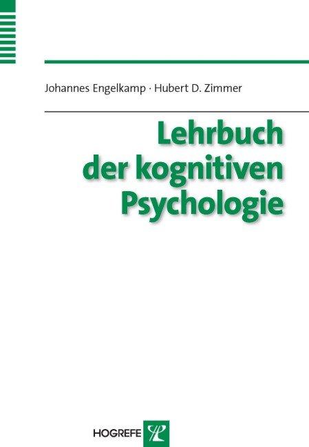 Lehrbuch der Kognitiven Psychologie