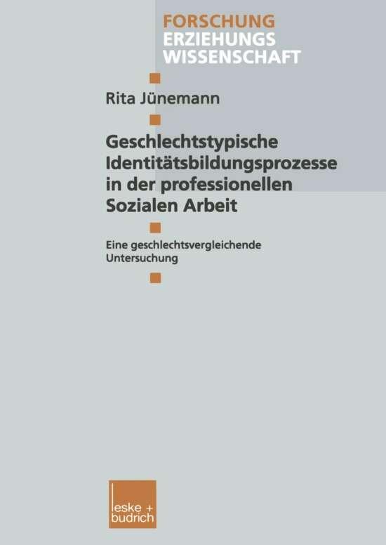 Geschlechtstypische Identitätsbildungsprozesse in der professionellen Sozialen Arbeit