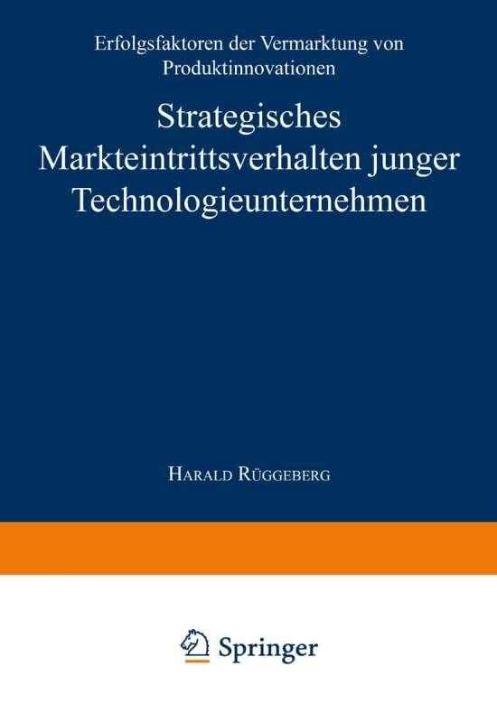 Strategisches Markteintrittsverhalten junger Technologieunternehmen