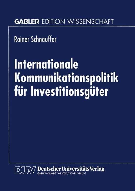 Internationale Kommunikationspolitik für Investitionsgüter