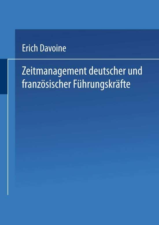 Zeitmanagement deutscher und französischer Führungskräfte