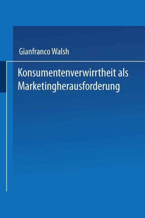 Konsumentenverwirrtheit als Marketingherausforderung